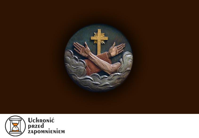 Z cyklu: Uchronić przed zapomnieniem - br. Fidelis Antoni Macha OFM