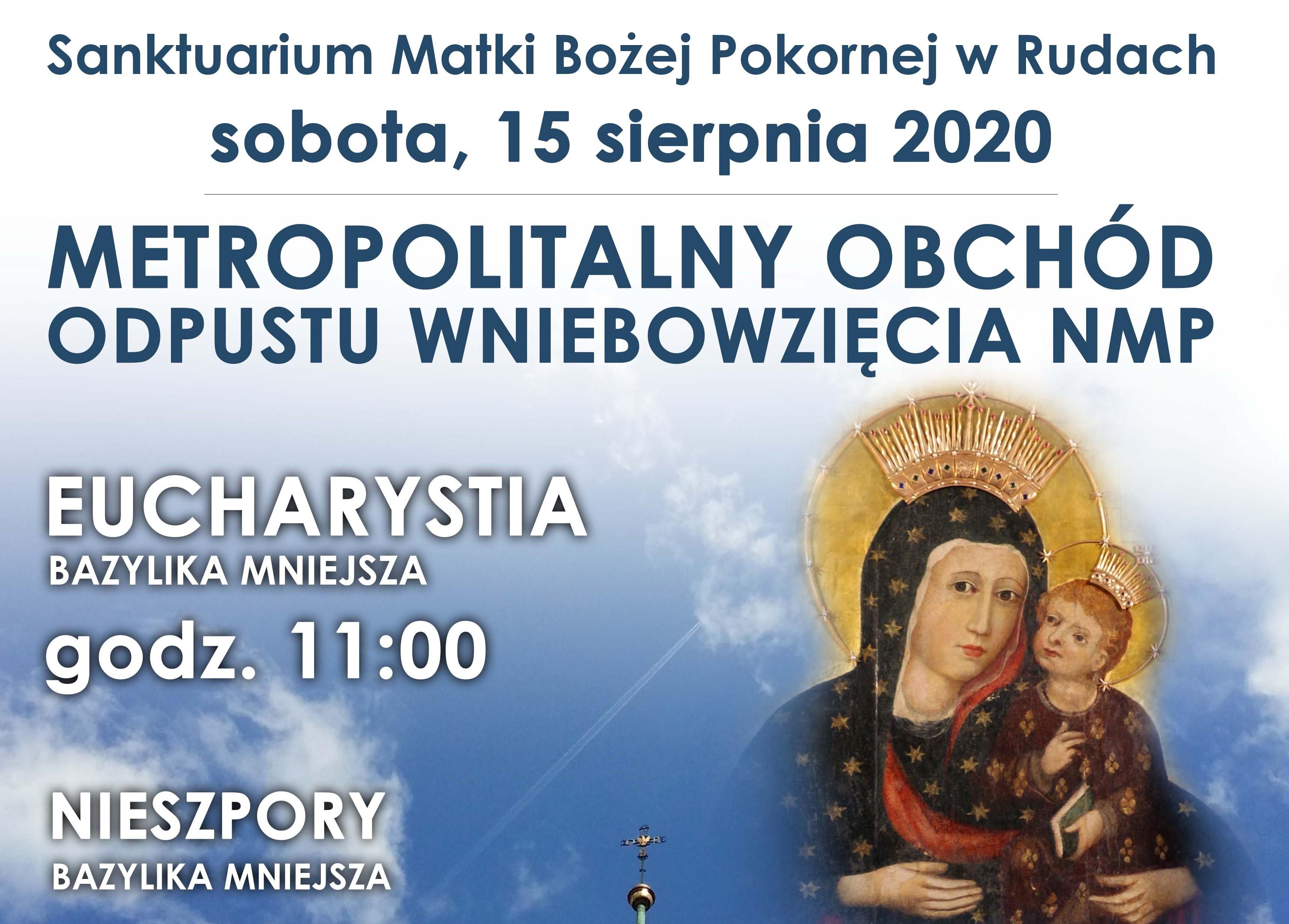 Metropolitalny Obchód Odpustu Wniebowzięcia NMP 15 sierpnia w Bazylice mniejszej w Rudach