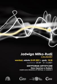 Zaproszenie na wernisaż instalacji graficznej i animacji Jadwigi (Jagody) Mitko-Rudź