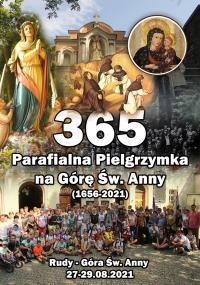 365.  Parafialna piesza pielgrzymka na Górę Świętej Anny